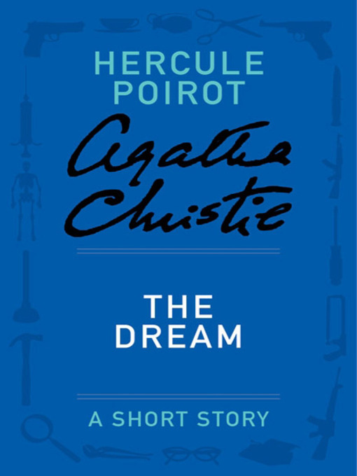 Title details for The Dream by Agatha Christie - Available